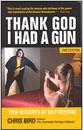 thank_god_I_had_a_gun_130x130